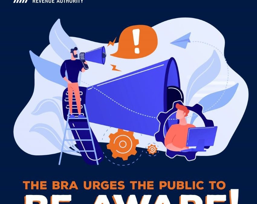 BRA Urges Public To Be Aware Of Fraudsters